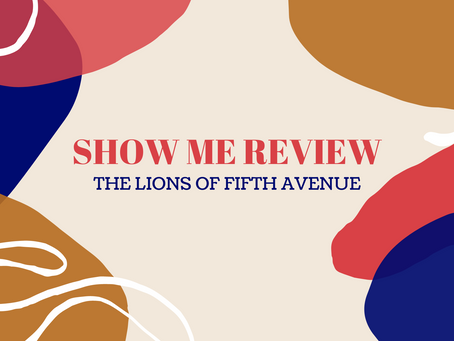 Review: The Lions of Fifth Avenue