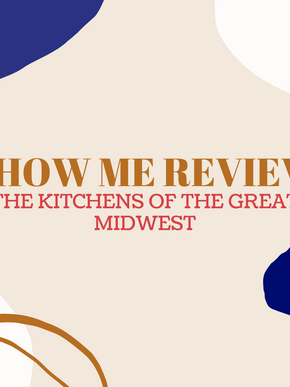 Review: The Kitchens of the Great Midwest