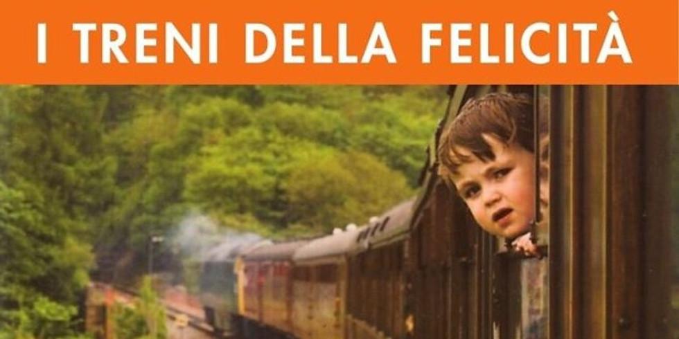 I treni della felicità