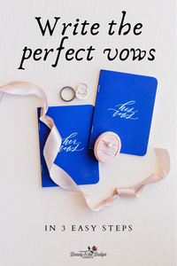 Write the perfect vows in 3 easy steps