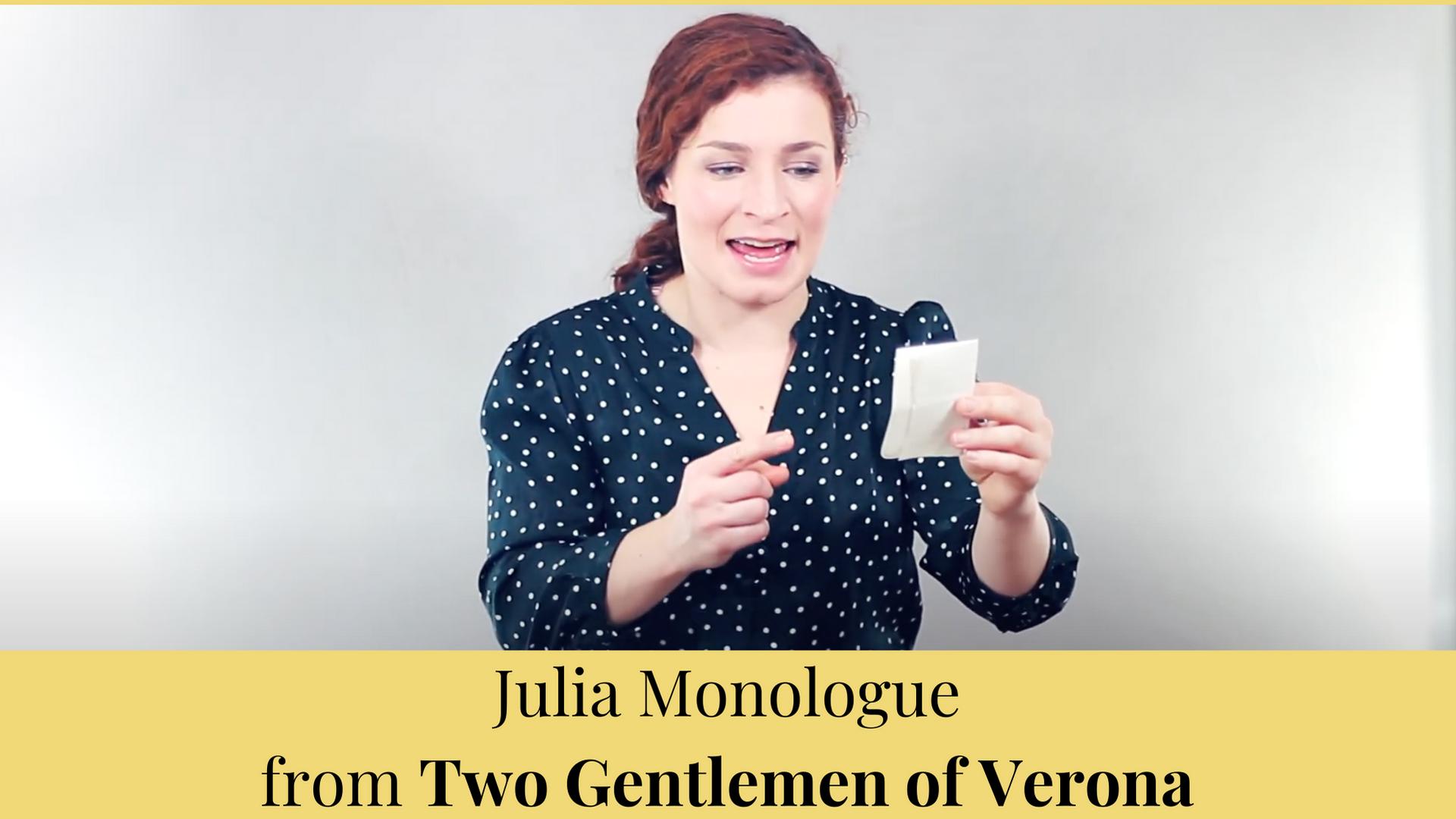 Julia Monologue from Two Gentlemen of Verona