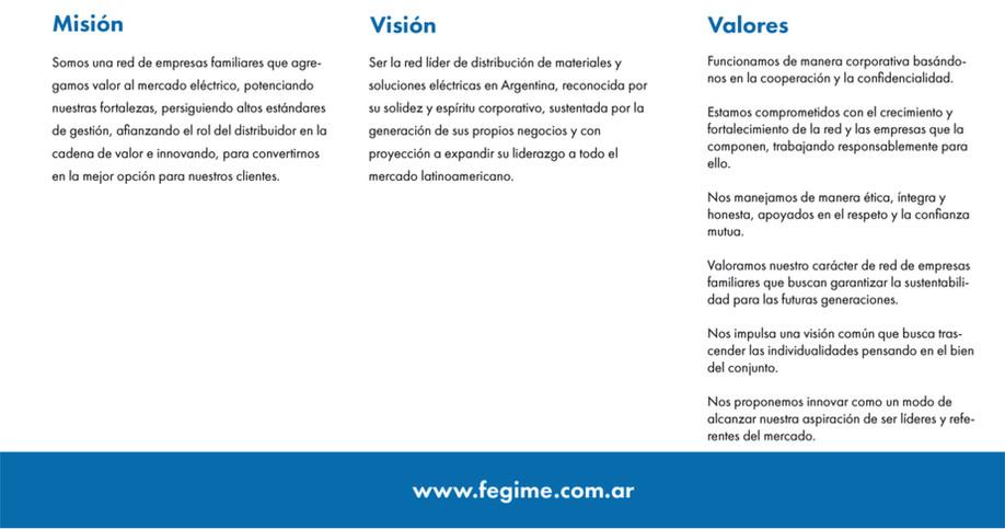 Fegime Latam se convierte, así, en un verdadero gigante eléctrico de la región logrando una participación del mercado de más del 50% producto de la fusión de las dos redes más significativas del país apalancadas por la fuerza que Fegime Europa le imprime a esta alianza.