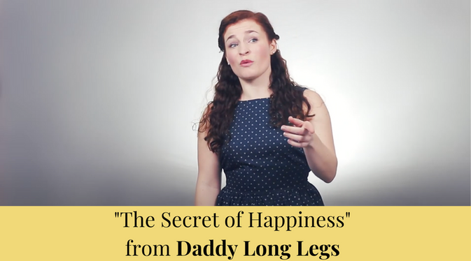 """""""The Secret of Happiness"""" from Daddy Long Legs"""