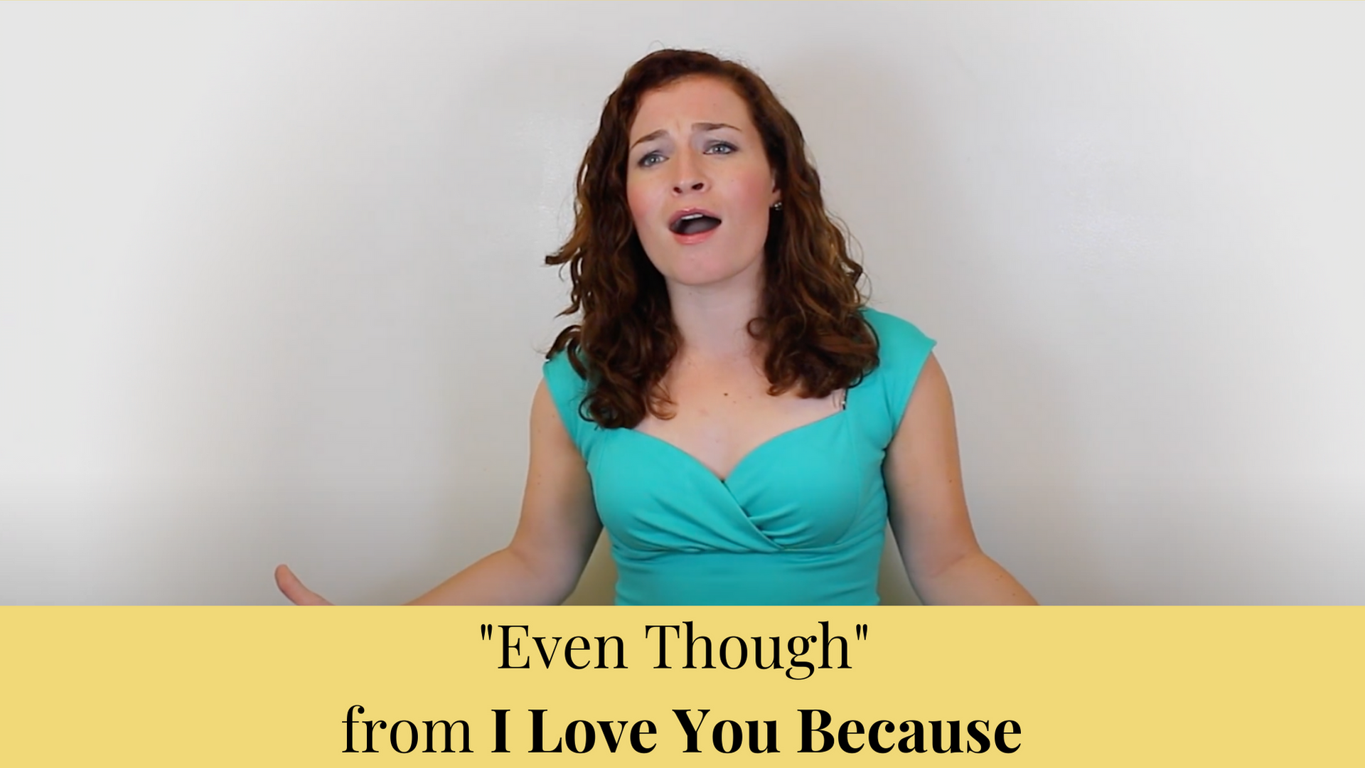 """""""Even Though"""" from I Love You Because"""