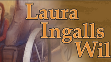 PIONEERIN' SPIRIT! LAURA INGALLS WILDER TOUR- ARTSPOWER