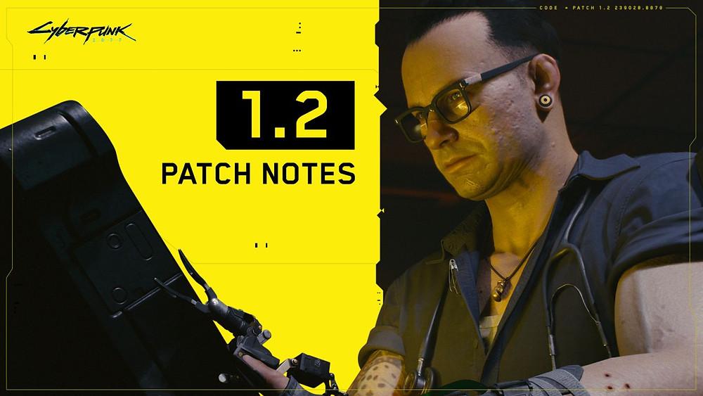 Cyberpunk 2077 1.2 patch notes