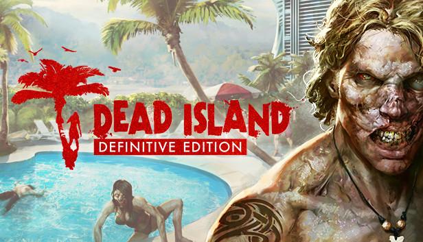 Dead Island Definitive