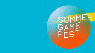 E3 Summer Games Fest Announcements Roundup