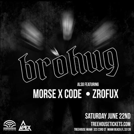 Morse X Code along side Brohug and ZroFux at Treehouse Miami!
