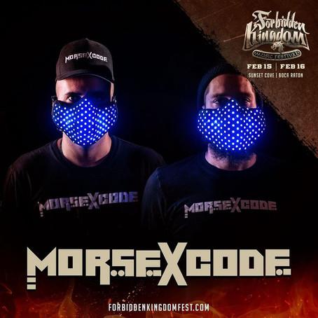 Morse X Code @ Forbidden Kingdom Music Festival 2020 !