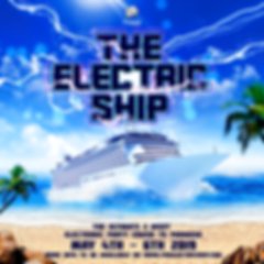 The Electric Ship Electric Ship Edm Cruise Edm Cruise Party Cruise