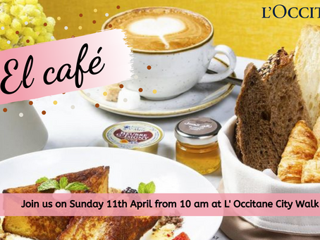 El Cafe of April at L'Occitane City Walk