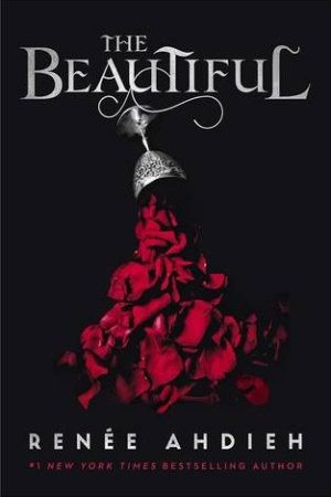 The Beautiful by Renée Ahdieh book review