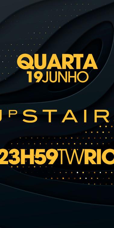 TWRIO - UPSTAIRS - 19/06/2019