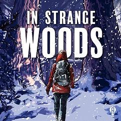 In Strange Woods Show Art.jpg