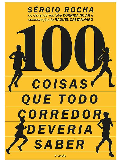 """Livro """"100 Coisas Que Todo Corredor Deveria Saber"""""""