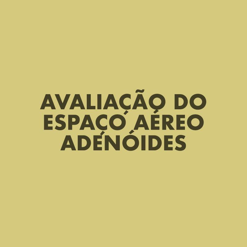 Avaliação de Espaço Aéreo Adenóides