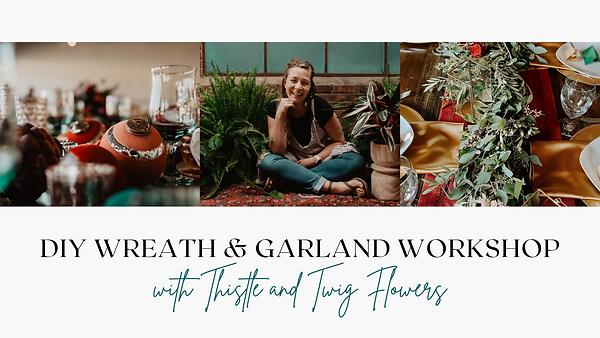 DIY Wreath + Garland Workshop.png