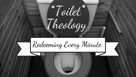 Toilet Theology