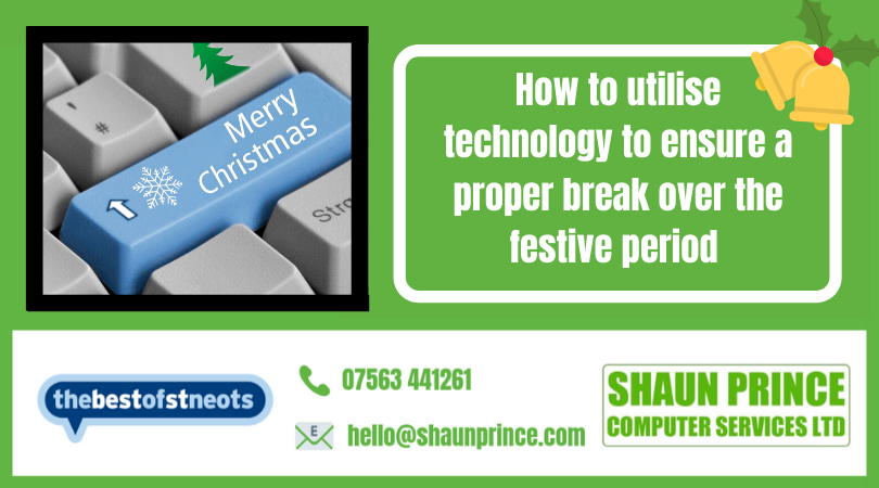 How to utilise technology to ensure a proper break over the festive period