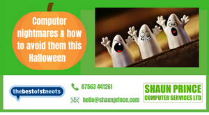 Computer nightmares & how to avoid them this Halloween | Shaun Prince Computer Services in St Neots