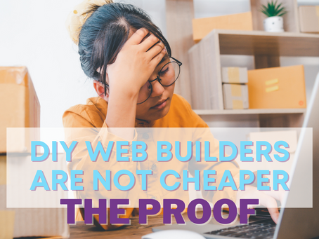 Using a DIY web builder ISN'T cheaper, with proof