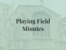 Playing Field Minutes 9th Jan 2020