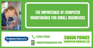 The Importance of Computer Maintenance for Small Business