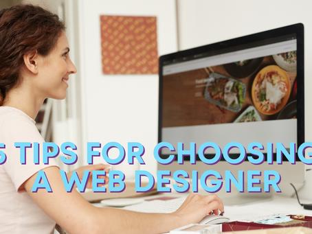 5 Tips for choosing a Web Designer