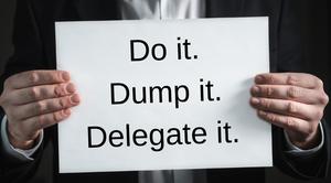 Delegate!