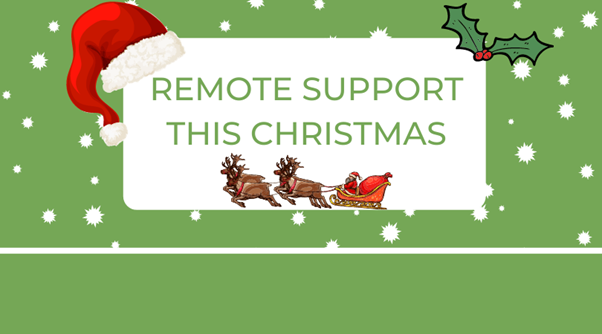 Remote Support This Christmas