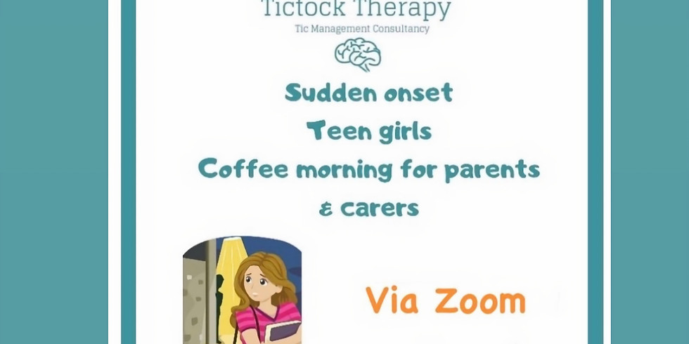 Sudden Onset of tics - Coffee morning support for parents