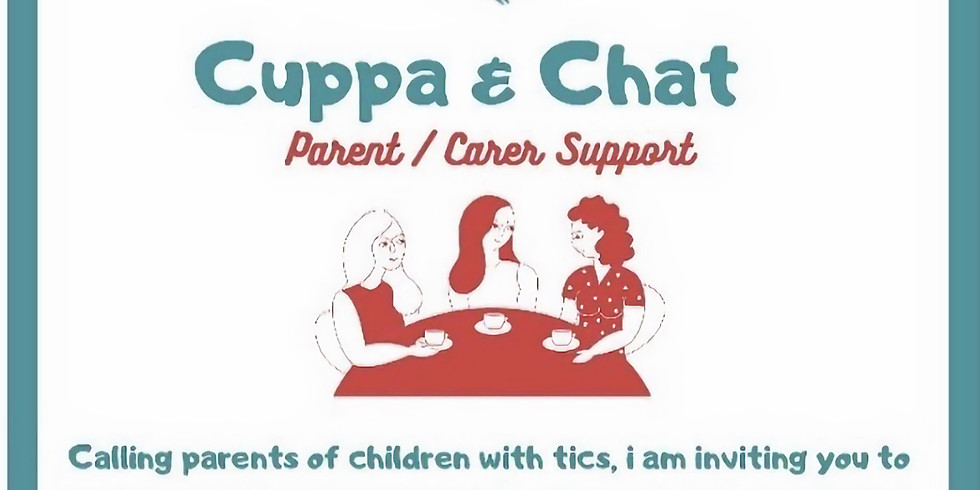 Coffee  morning - Tic Support for parents and carers