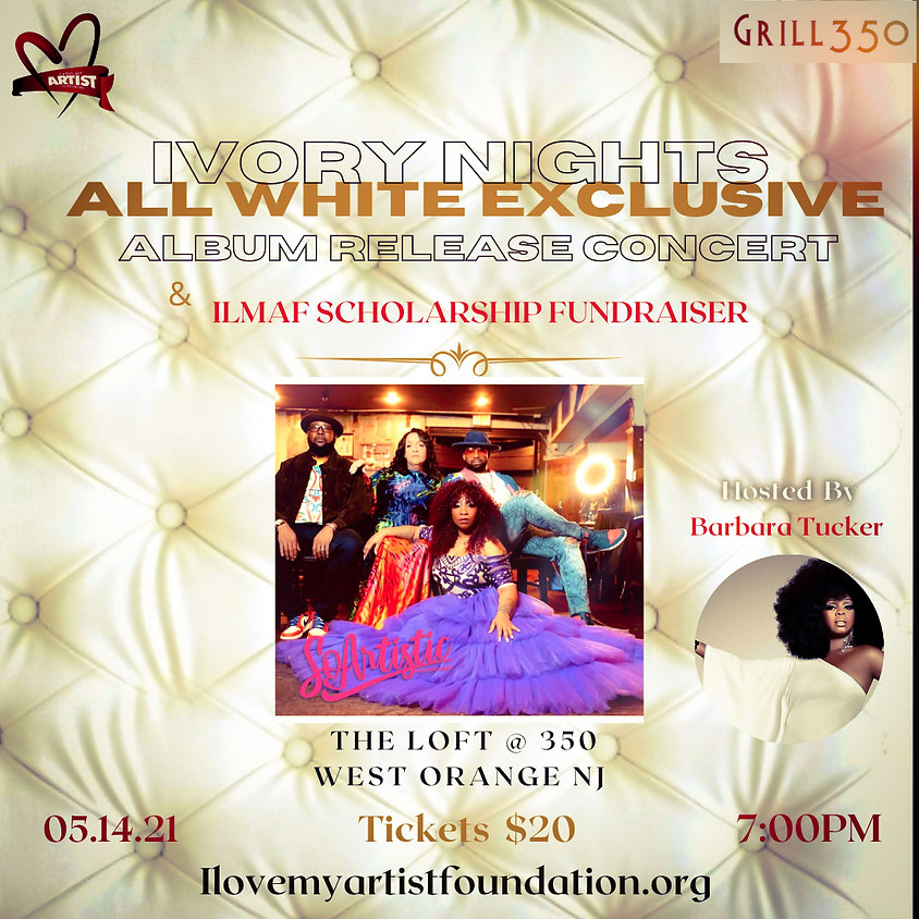 SOLD OUT!!! 5.14.21 Ivory Nights SoArtistic Album Release @ Grill 350 West Orange