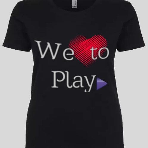 Women's We Love to Play T-Shirt Black