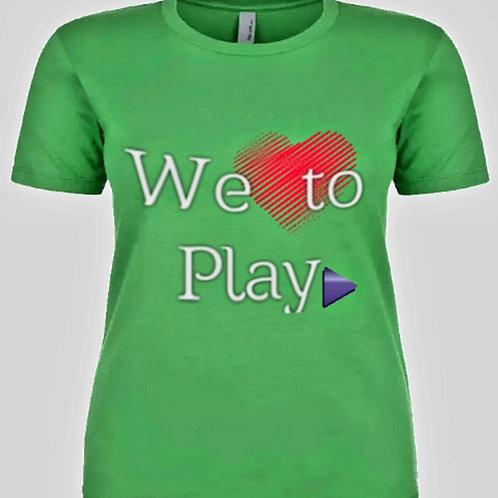 Women's We Love to Play T-Shirt Green