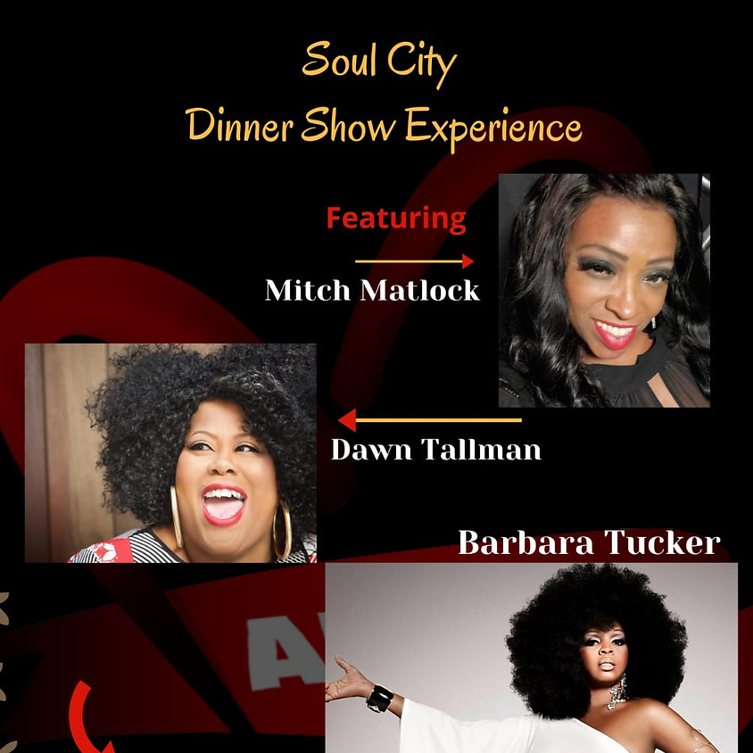 Soul City Dinner Experience Show