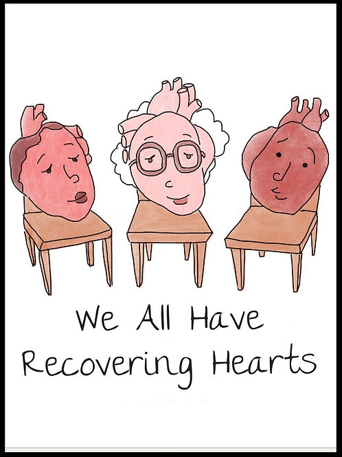We All Have Recovering Hearts