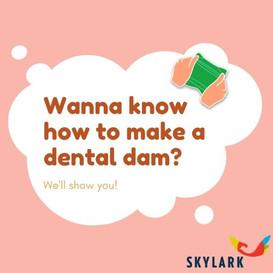 How to Make A Dental Dam