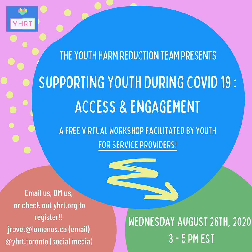 Supporting Youth During COVID-19: Access & Engagement