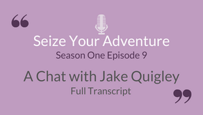 S1 E9: A Chat with Jake Quigley (Full Transcript)