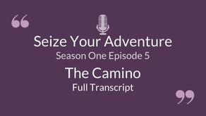 S1 E5: The Camino (Full Transcript)