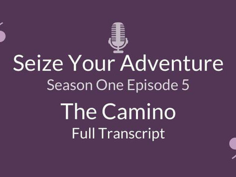 S1 E5: The Camino (Full Transcript)