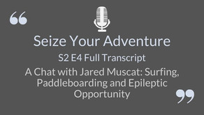 S2 E4 Jared Muscat: Surfing, paddleboarding and epileptic opportunity (AUTO TRANSCRIPT)