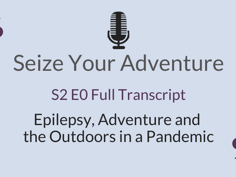 S2 E0  Adventure and the Outdoors in a Pandemic (Full Transcript)