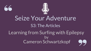 The Articles: Learning from Surfing with Epilepsy (FULL TRANSCRIPT)