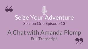 S1 E13: A Chat with Amanda Plomp (Full Transcript)