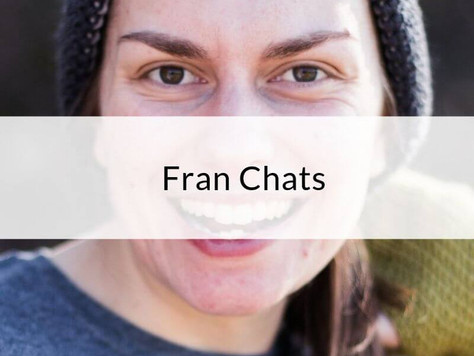 Episode 6: Fran Chats