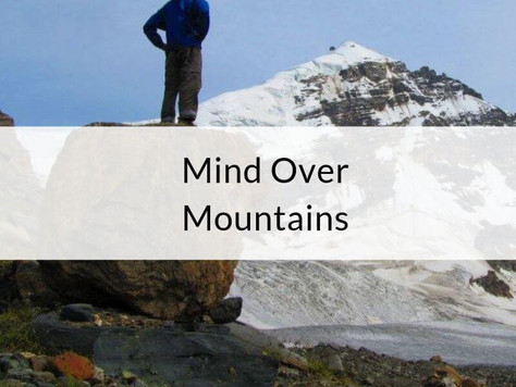 Episode 8: Mind Over Mountains