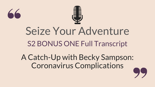 S2 E1.5 Coronavirus Complications with Becky Sampson